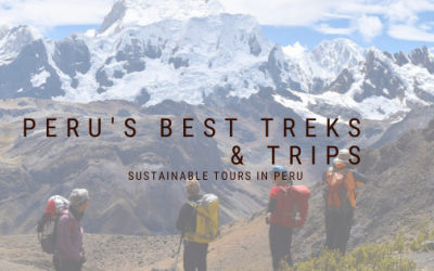 5 of Peru's Best Trekking Routes and Trips